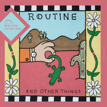 And Other Things - Routine - EP Art