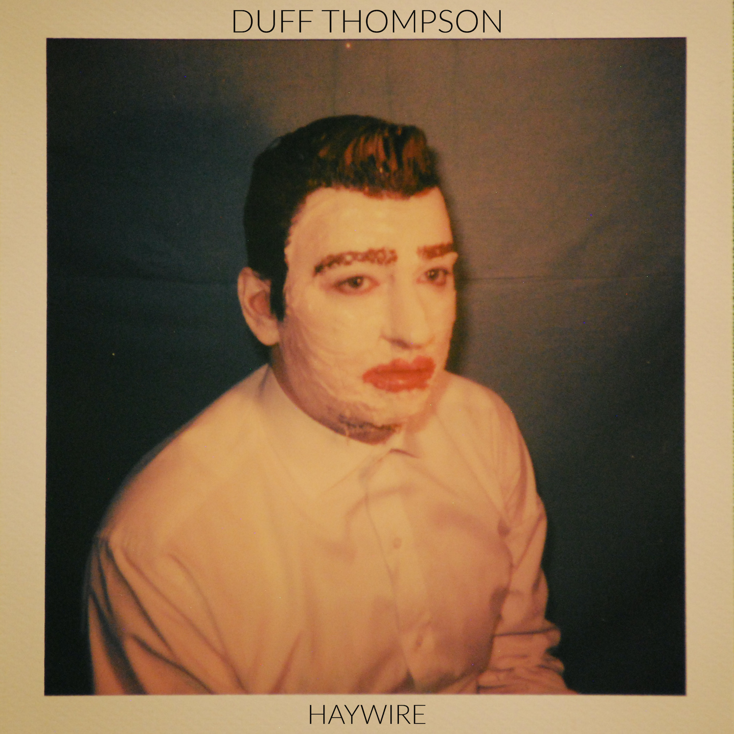 Haywire - Duff Thompson