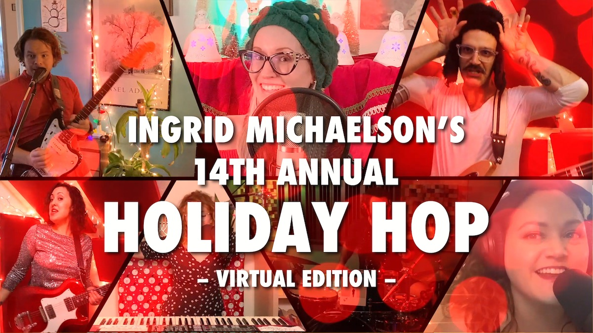 Ingrid Michaelson's 14th Annual Holiday Hop