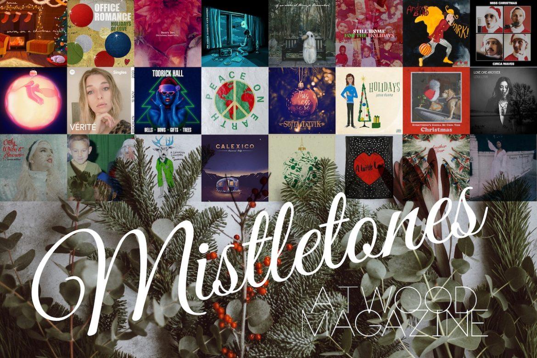 Atwood Magazine's Mistletones: Best New Holiday Music 2020