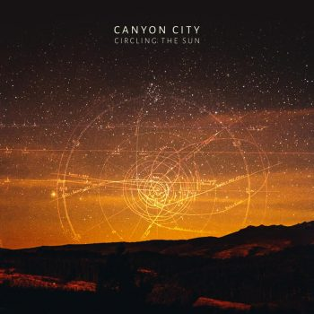 Circling the Sun - Canyon City