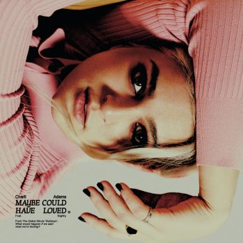 Maybe Could Have Loved - Charli Adams