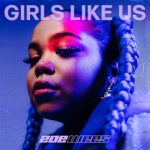 Girls Like Us - Zoe Wees