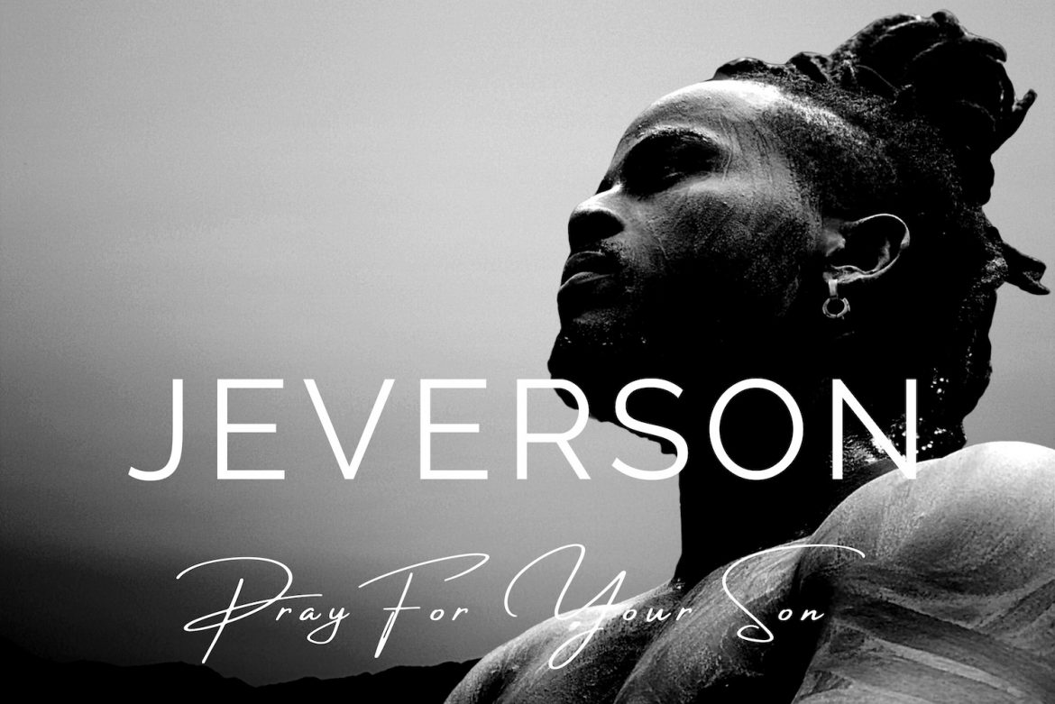Pray for Your Son - Jeverson