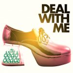 Deal with Me - The Dead Deads