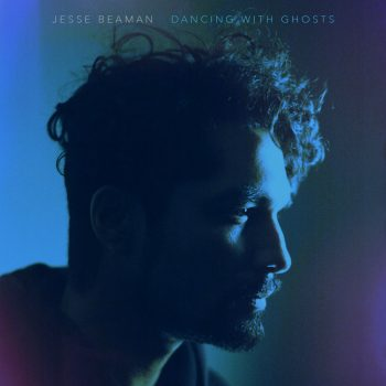 Dancing with Ghosts - Jesse Beaman