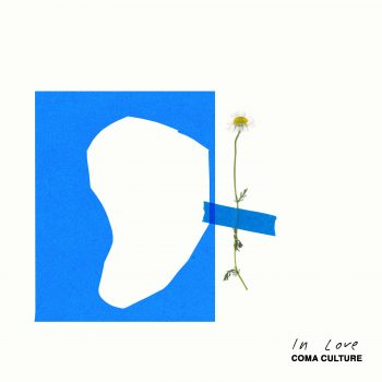 In Love - Coma Culture