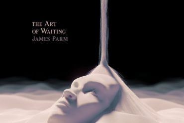 The Art of Waiting - James Parm