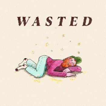 """""""Wasted"""" - Tusing"""