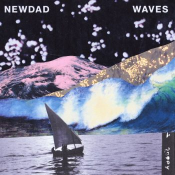 Waves EP - NewDad