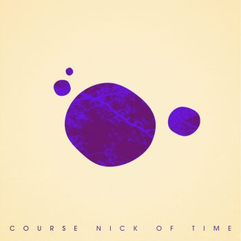 Nick of Time - Course