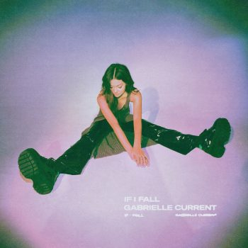 If I Fall - Gabrielle Current