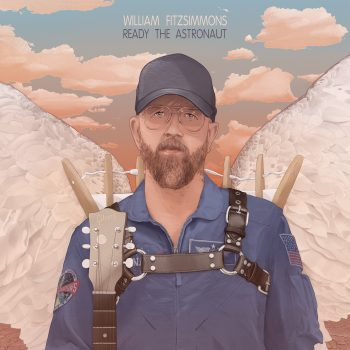 Ready The Astronaut - William Fitzsimmons