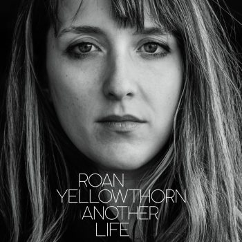 Another Life - Roan Yellowthorn