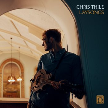 Laysongs - Chris Thile