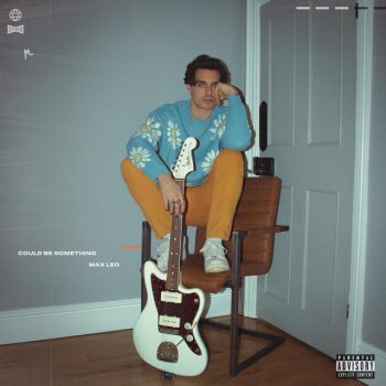 could be something - Max Leo