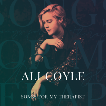 Songs For My Therapist - Ali Coyle