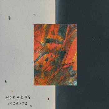 Morning Heights EP - Alex Lleo