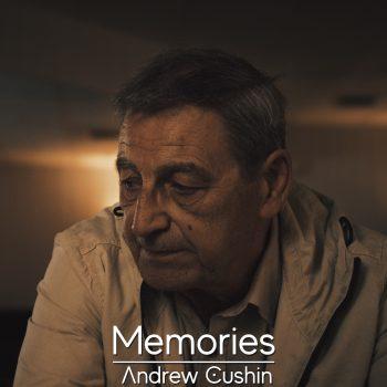 Memories - Andrew Cushin