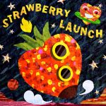 Strawberry Launch EP - Strawberry Launch