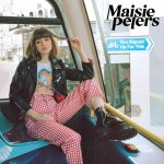 You Signed Up For This - Maisie Peters