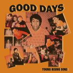 Good Days - Young Rising Sons