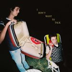 I Don't Want to Talk - Wallows