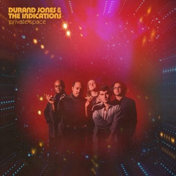 Private Space - Durand Jones & The Indications