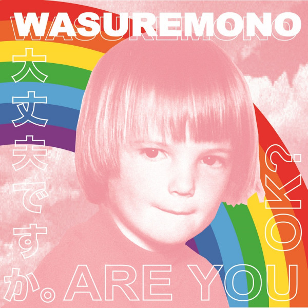 Are You OK? - Wasuremono